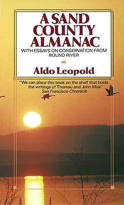 A Sand County Almanac By Leopold, Aldo/ Schwartz, Charles W. (ILT)