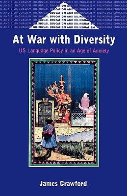 At War With Diversity By Crawford, James