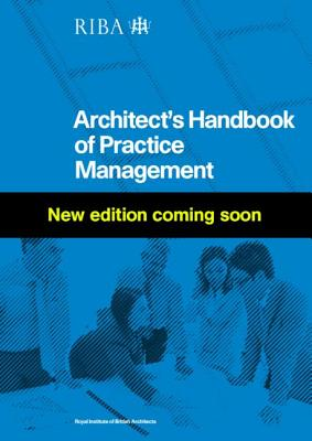 Riba Architect's Handbook of Practice Management By Ostime, Nigel